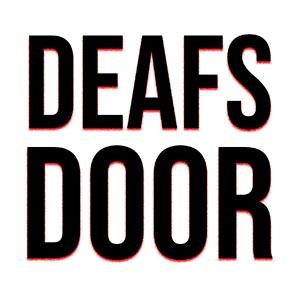 300 DEAFS DOOR